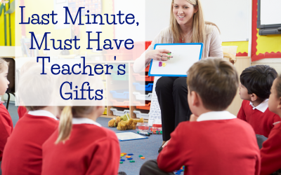 Last Minute, Must Have Teacher's Gifts!